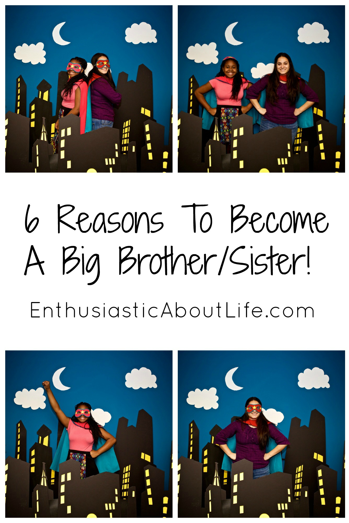 6 Reasons To Become a Big Brother/Sister! | Enthusiastic